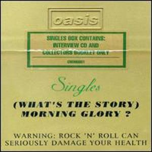 The (What's the Story) Morning Glory?